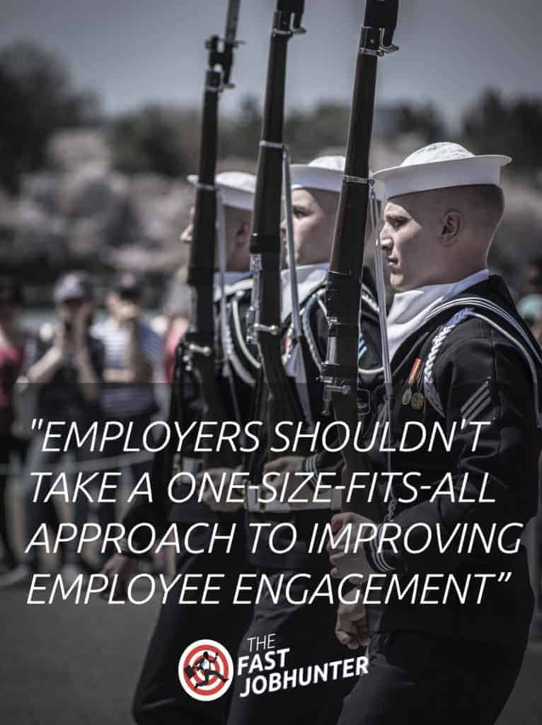 employers shouldn't take a one-size-fits-all approach to improving employee engagement